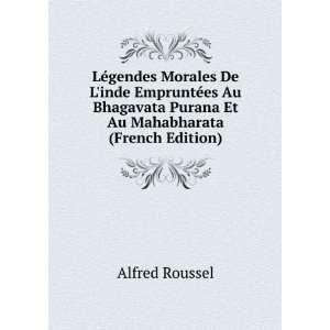 Purana Et Au Mahabharata (French Edition): Alfred Roussel: Books