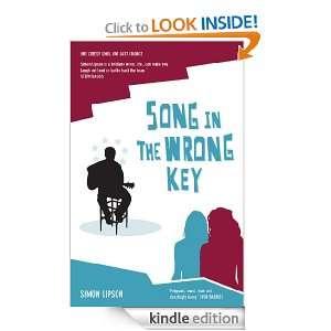Song In he Wrong Key Simon Lipson  Kindle Sore
