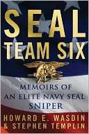 SEAL Team Six Memoirs of an Elite Navy SEAL Sniper by Howard E