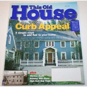 This Old House Magazine, June 2003, Curb Appeal This Old House Books