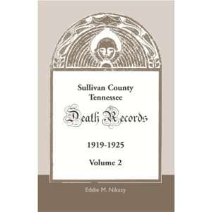 Sullivan County, Tennessee, Death Records Volume 2, 1919