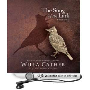 Lark (Audible Audio Edition) Willa Cather, Christine Williams Books