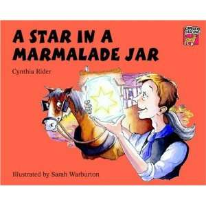Star in a Marmalade Jar (Cambridge Reading): Cynthia Rider, Sarah