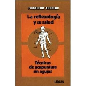 Reflexologia y Su Salud (Spanish Edition) (9789505246120