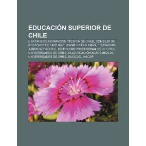 Rectores de las Universidades Chilenas (Spanish Edition