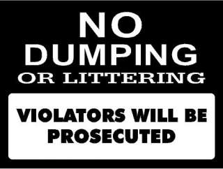 No Dumping Signs Business Vinyl Decal Car Truck Trailer Window Door