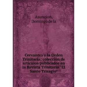 Revista Trinitaria El Santo Trisagio Domingo de la Asuncion: Books