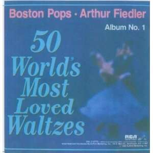 Worlds Most Loved Waltzes Vol. 1 Arthur Fiedler, Boston Pops Music