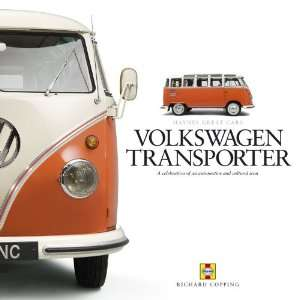 Volkswagen Transporter A Celebration of the Worlds Most Popular Van