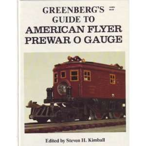 Greenbergs Guide to American Flyer: Pre War