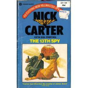 13th Spy, a Killmaster Spy Chiller (Award AN1100) Nick. Carter Books