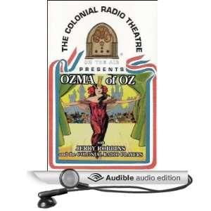 Ozma of Oz (Dramatized) (Audible Audio Edition) L. Frank