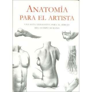 Anatomia Para El Artista (9781405424899): Cuerpo Humano