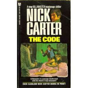 The Code (Killmaster, Book 77) Nick Carter Books