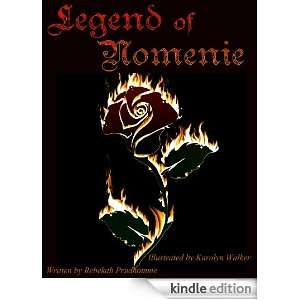 Legend of Nomenie: Rebekah Prudhomme, Karolyn Walker: