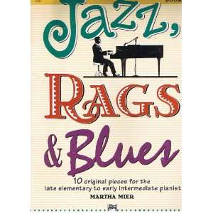 Jazz, Rags & Blues (8 Original Pieces for the early