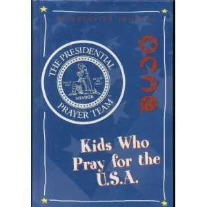 for the U.S.A. (The Presidential Prayer Team) Tommy Nelson Books