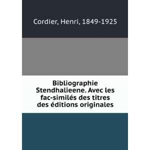 des titres des éditions originales Henri, 1849 1925 Cordier Books