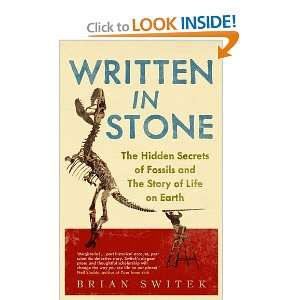 Written in Stone The Hidden Secrets of Fossils and the