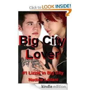 Big City Lover (Lizzies Hot Romantic Escapades in the Big City