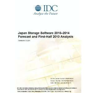 Japan Storage Software 2010 2014 Forecast and First Half 2010 Analysis