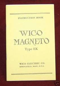 Wico Magneto EK Instruction Manual Hit & Miss IHC