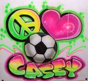 Airbrushed Peace Love Soccer T Shirt Sweatshirt Airbrush any Sport