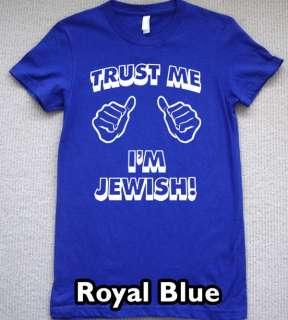 trust me im JEWISH WOMENS T Shirt super jew israel Tee