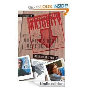 The Working Class Majority Americas Best Kept Secret, Second Edition