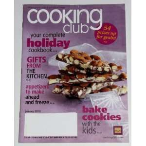 Cooking Club Magazine (January 2010 Issue)   Your Complete Holiday