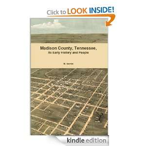 Madison County, Tennessee Its Early History and People