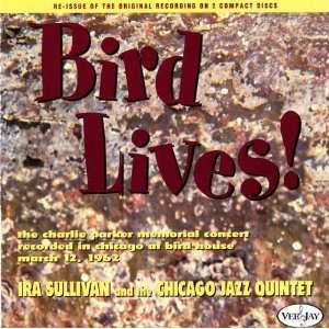Bird Lives! Ira Sullivan Music