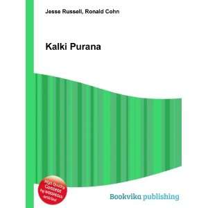 Kalki Purana: Ronald Cohn Jesse Russell:  Books