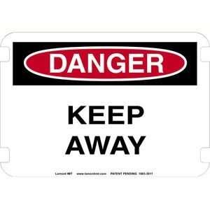 10 x 14 Standard Danger Signs  Keep Away  Industrial