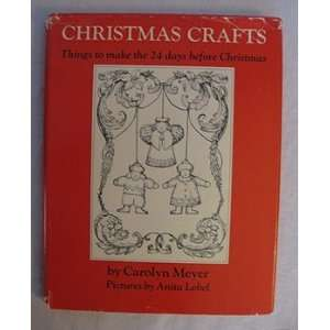 Christmas Crafts Things to Make 24 Days Before Christmas Carolyn