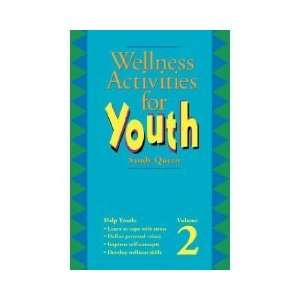 Wellness Activities for Youth, Vol. 2 Worksheet Masters