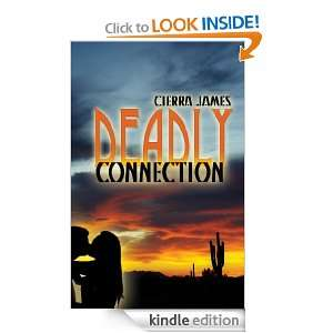 Deadly Connection: Cierra James:  Kindle Store