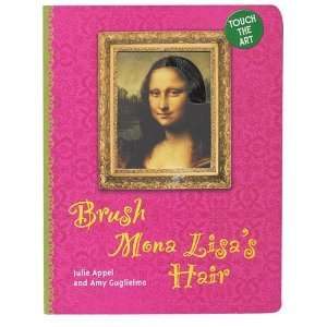 Brush Mona Lisas Hair Touch the Art Board Book