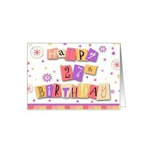 27 Years Old Cut Out Collage Happy Birthday Card Card