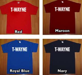 WAYNE T Shirt Lil Wayne T Pain MENS rap hip hop Tee