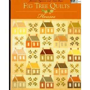6554 BK Fig Tree Quilts   Houses Quilt Book by That