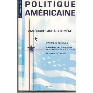 LAmerique Face a Elle Meme (N.11 Ete Automne 2008