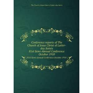 Conference reports of The Church of Jesus Christ of Latter day Saints