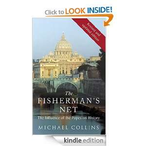 The Fishermans Net The Influence of the Popes on History Michael