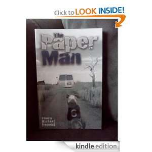 The Paper Man Michael Frederick  Kindle Store