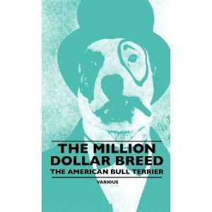 Breed   The American Bull Terrier (9781445506913) Various Books