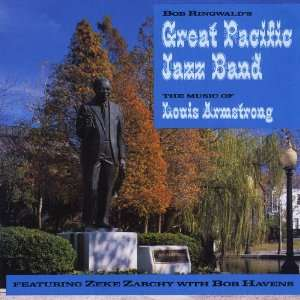 Music of Louis Armstrong Bob Great Pacific Jazz Band Ringwald Music