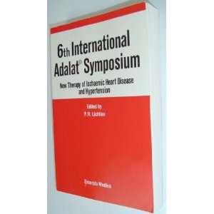 of Ischaemic Heart Disease and Hypertension: P.R. Lichtlen: Books