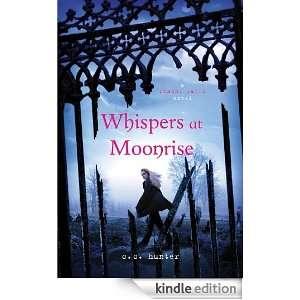 Whispers at Moonrise (Shadow Falls Novel) C. C. Hunter