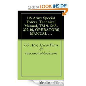 US Army Special Forces, Technical Manual, TM 9 1265 202 10, OPERATORS